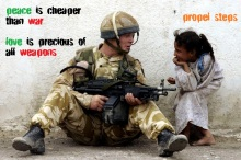 Peace is Cheaper than War Love is Precious of all Weapons