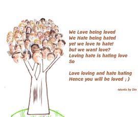 Loving Love.. Hating Hate...