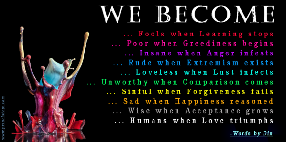 we become what