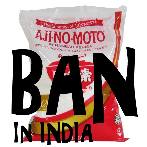 Alert! : Will India #BAN #Ajinomoto?