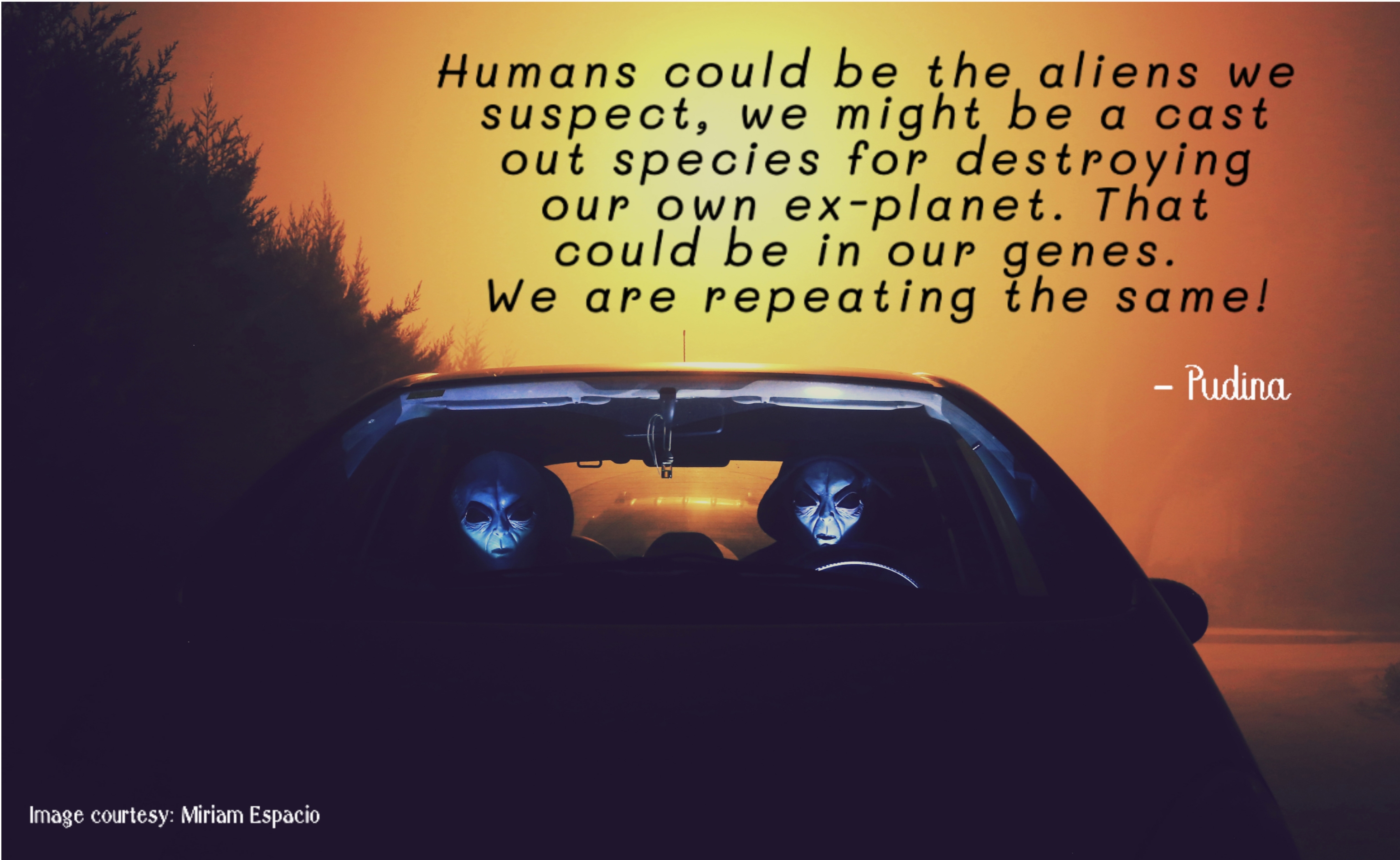 Powerful Quote #185 : Are we aliens?